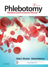 Phlebotomy: Worktext and Procedures Manual, 4th Ed.