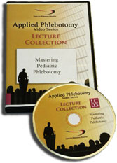 Applied Phlebotomy: Mastering Pediatric Phlebotomy