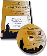 Applied Phlebotomy: Delivering World-Class Customer Service