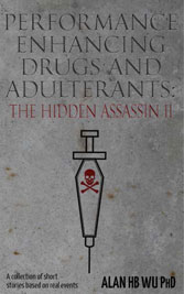 Performance Enhancing Drugs and Adulterants