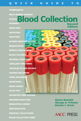 Quick Guide to Blood Collection 2nd Ed.
