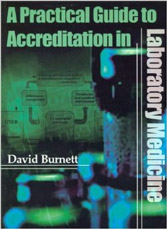 A Practical Guide to Accreditation in Laboratory Medicine