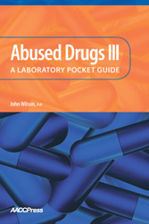 Abused Drugs III: A Laboratory Pocket Guide