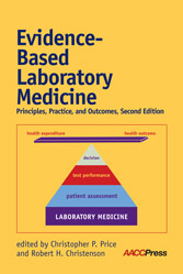 Evidence-Based Laboratory Medicine Principles Practice and Outcomes