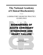 Biomarkers of Acute Coronary Syndrome and Heart Failure