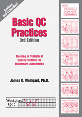 Basic QC Practices: Training in Statistical Quality Control for Medical Laboratories, 3rd Edition