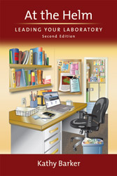 At the Helm: Leading Your Laboratory, 2nd Edition