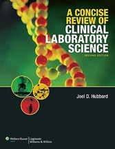 A Concise Review of Clinical Laboratory Science, 2nd Edition