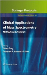 Clinical Applications of Mass Spectrometry: Methods and Protocols