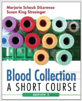 Blood Collection: A Short Course, 2nd Edition