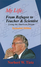 My Life: From Refugee to Teacher & Scientist - Living the American Dream, Expanded Edition