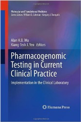 Pharmacogenomic Testing in Current Clinical Practice: Implementation in the Clinical Laboratory