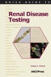 Quick Guide to Renal Disease Testing