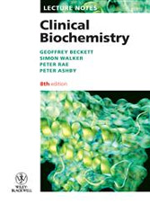 Lecture Notes: Clinical Biochemistry, 8th Edition