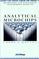 Microchips: The Illustrated Hitchhiker's Guide to Analytical Microchips
