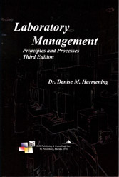 Laboratory Management: Principles and Processes, 3rd Edition