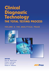 Clinical Diagnostic Technology, Volume 2: The Analytical Phase