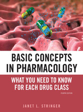 Basic Concepts in Pharmacology: What You Need to Know for Each Drug Class, 4th Edition