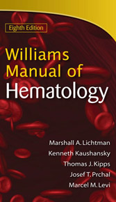 Williams Manual of Hematology, 8th Edition
