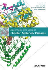 Laboratory Diagnosis of Inherited Metabolic Diseases