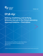 Defining, Establishing, and Verifying Reference Intervals in the Clinical Laboratory; Approved Guideline - 3rd Edition (EP28-A3c)