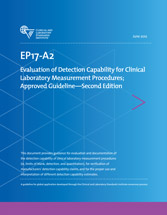 Evaluation of Detection Capability for Clinical Laboratory Measurement Procedures; Approved Guideline - 2nd Edition (EP17-A2)