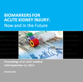 Biomarkers for Acute Kidney Injury: Now and the Future - CD