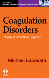 Coagulation Disorders: Quality in Laboratory Diagnosis