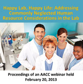 Happy Lab, Happy Life: Addressing Commonly Neglected Human Resource Considerations in the Clinical Lab - CD