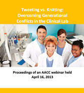 Tweeting vs. Knitting: Overcoming Generational Conflicts in the Clinical Laboratory - CD