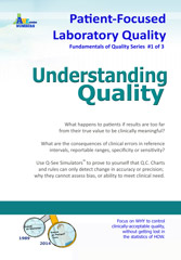 Patient-Focused Laboratory Quality—The Fundamentals: 1. Understanding Quality