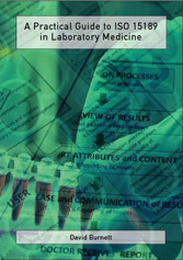 A Practical Guide to ISO 15189 in Laboratory Medicine