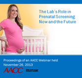 The Lab's Role in Prenatal Screening