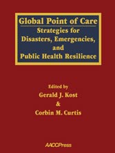 Global Point of Care: Strategies for Disasters, Emergencies, and Public Health Resilience