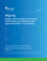 Analysis and Presentation of Cumulative Antimicrobial Susceptibility Test Data; Approved Guideline - 4th Edition (M39-A4)