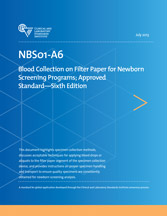 Blood Collection on Filter Paper for Newborn Screening Programs; Approved Standard - 6th Edition (NBS01-A6)