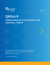 Understanding the Cost of Quality in the Laboratory; A Report (QMS20-R)