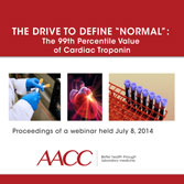 The Drive to Define Normal: The 99th Percentile Value of Cardiac Troponin