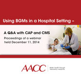 Using BGMs in a Hospital Setting