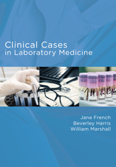 Clinical Cases in Laboratory Medicine