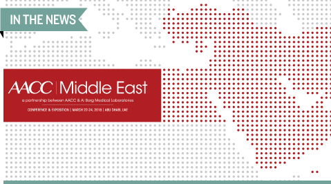 AACC Middle East, March 22-24, 2018, in Abu Dhabi, UAE