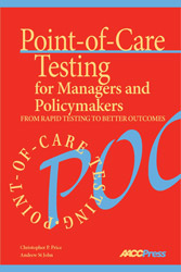 Point-of-Care Testing for Managers and Policymakers
