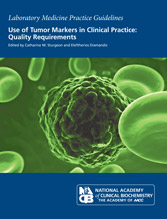 Use of Tumor Markers in Clinical Practice Quality Requirements