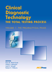 Clinical Diagnostic Technology, Volume 1: The Preanalytical Phase