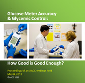 Glucose Meter Accuracy and Glycemic Control: How Good is Good Enough?