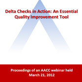 Delta Checks in Action: An Essential Quality Improvement Tool