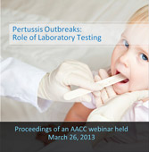 Pertussis Outbreaks: The Role of Laboratory Testing - CD
