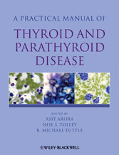 A Practical Manual of Thryroid and Parathyroid Disease
