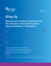 Measurement Procedure Comparison and Bias Estimation Using Patient Samples; Approved Guideline - 3rd Edition (EP09-A3
